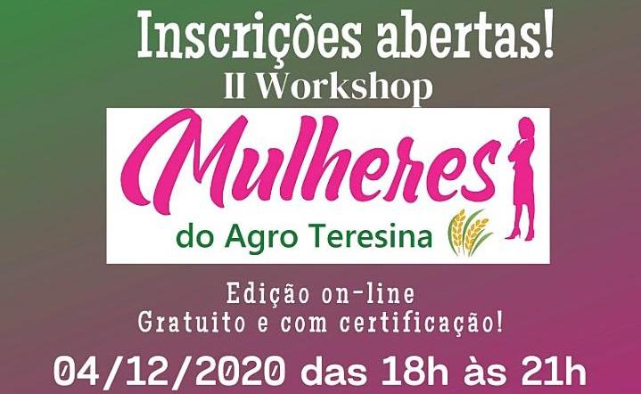 Inscrições abertas para o II Workshop Mulheres do Agro em Teresina